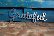 Load image into Gallery viewer, grateful metal word sign