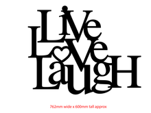 Load image into Gallery viewer, Live Love Laugh Metal Sign