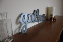 Load image into Gallery viewer, gather metal word sign