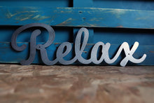 Load image into Gallery viewer, relax metal word sign