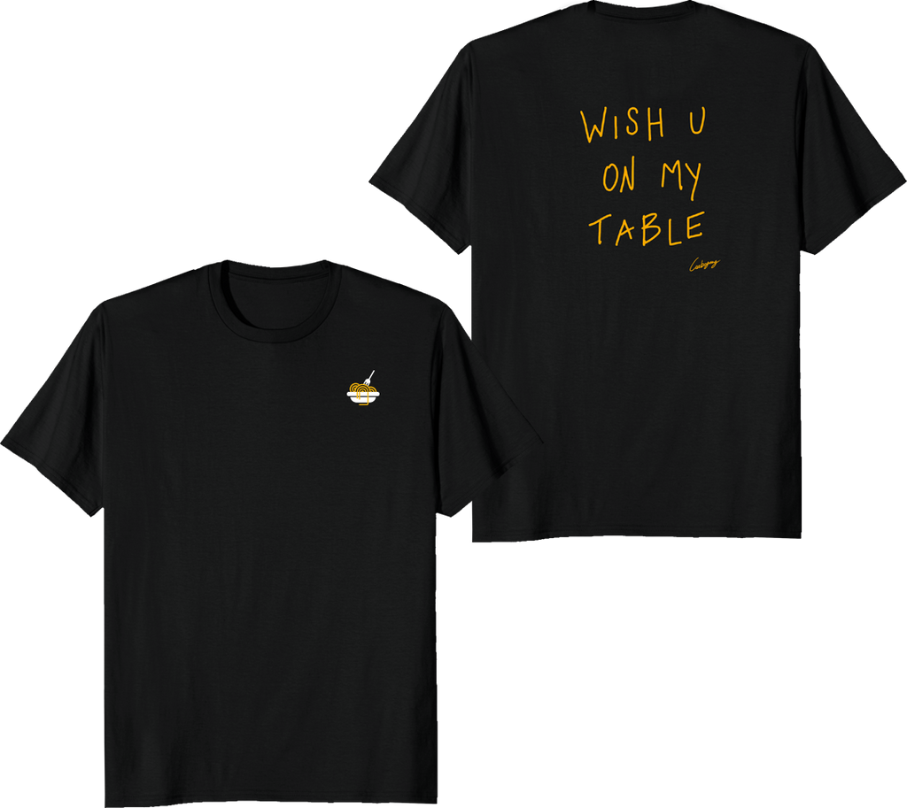 "T-Shirt ""WISH U ON MY TABLE"" Limited Edition"