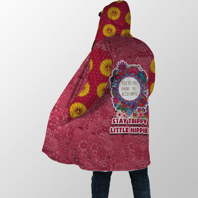 STAY TRIPPY LITTLE HIPPIE YOU BELONG AMONG THE WILDFLOWERS HOODED COAT