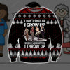 I GROW UP I THROW UP 3D PRINT UGLY CHRISTMAS SWEATER