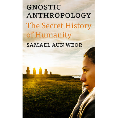 Gnostic Anthropology