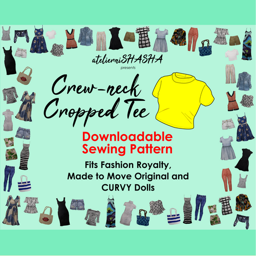 PDF Sewing Pattern Size - Crewneck Cropped Tee Fit for Barbie (MtM Original and CURVY) and Fashion Royalty