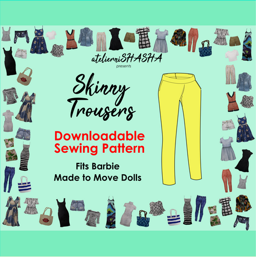 PDF Sewing Pattern - Skinny Trousers for Made to Move Barbie Original Fashion Dolls