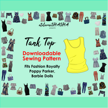 Load image into Gallery viewer, PDF Sewing Pattern - Tank Top for Fashion Royalty, Barbie, Poppy Parker Fashion Dolls