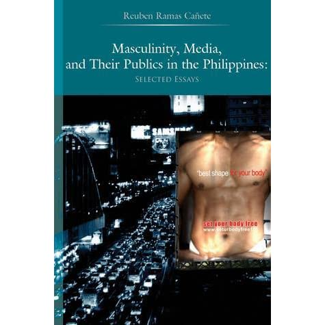 Masculinity, Media, and Their Publics in the Philippines