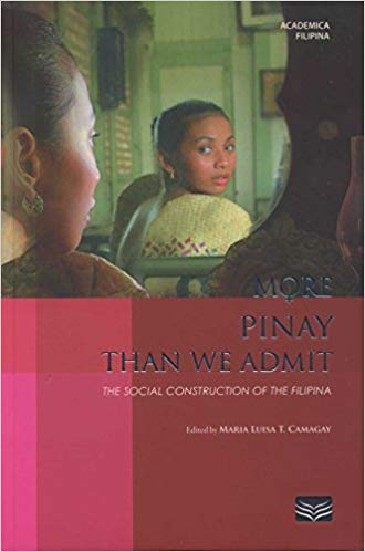 More Pinay Than We Admit: The Social Construction of the Filipina
