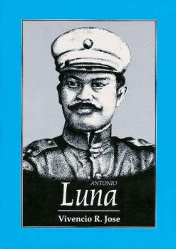 Antonio Luna: The Great Lives Series