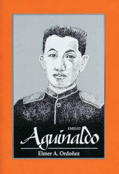 Emilio Aguinaldo: The Great Lives Series