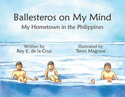 Ballesteros on My Mind/My Hometown in the Philippines