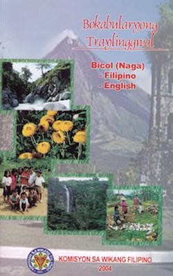 Bokabularyong Traylinggual:  Bicol (Naga)-Filipino and English