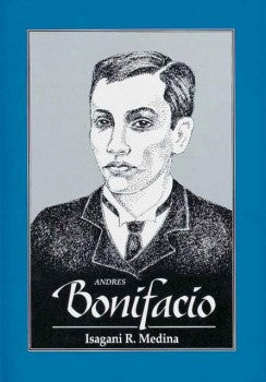 Andres Bonifacio : The Great Lives Series