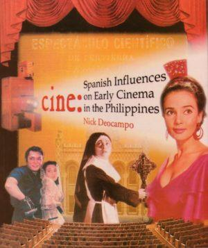 Cine: Spanish Influences on Early Cinema in the Philippines/sc