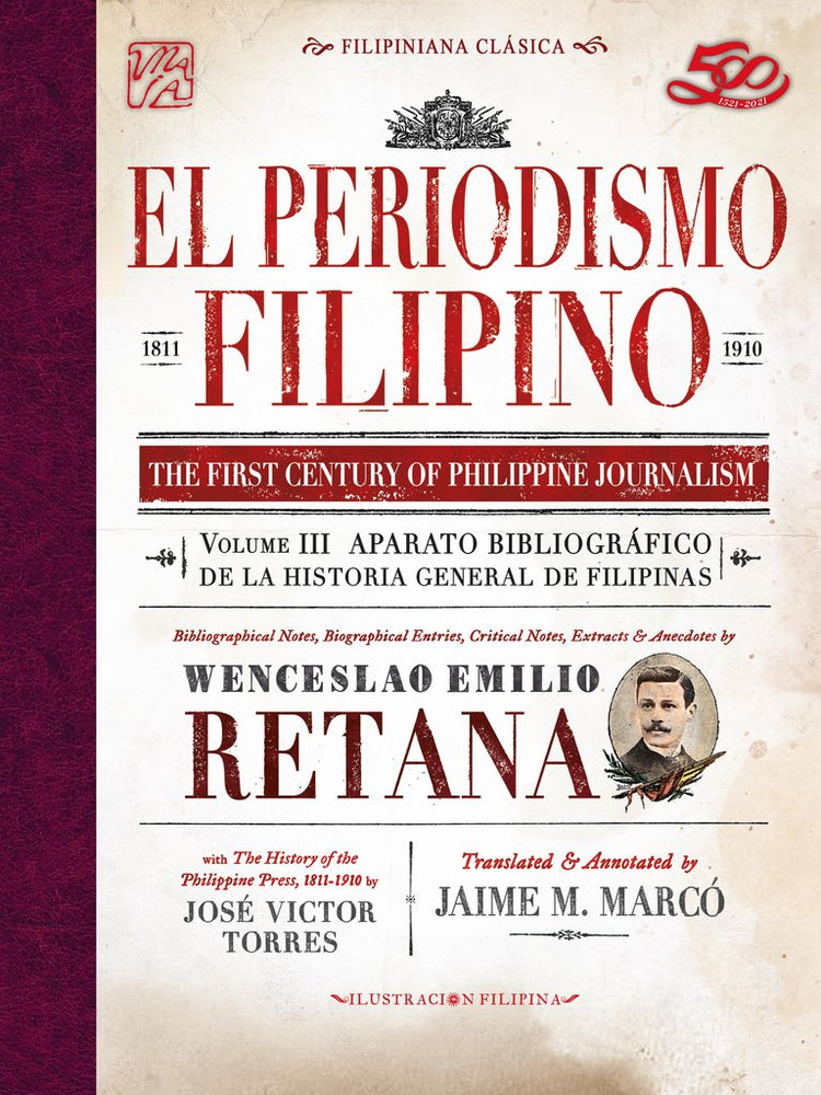 El Periodismo Filipino 1881-1910: The First Century of Philippine Journalism