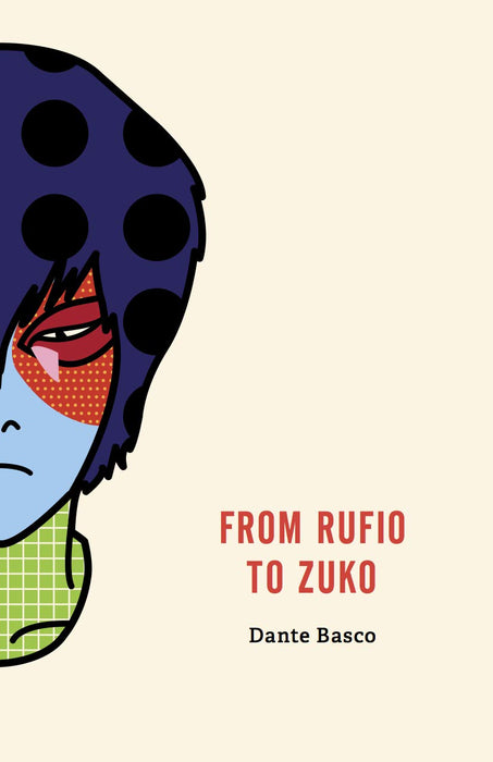 From Rufio to Zuko