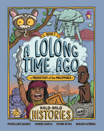Halo-Halo Histories: A Lolong Time Ago  *PRE-ORDER*