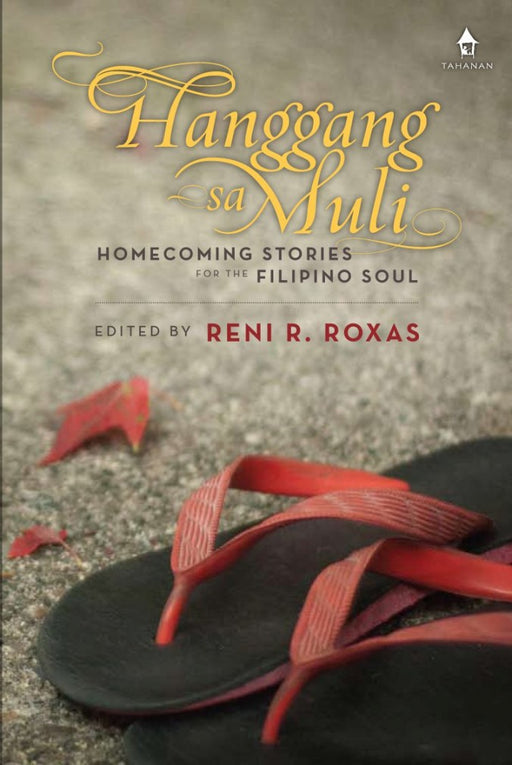 Hanggang sa Muli: Homecoming Stories for the Filipino Soul
