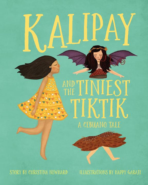 Kalipay and the Tiniest Tiktik