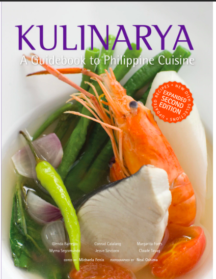 Kulinarya: A Guidebook to the Philippine Cuisine/Expanded Edition