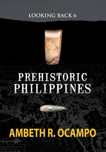 Looking Back 6: Prehistoric Philippines