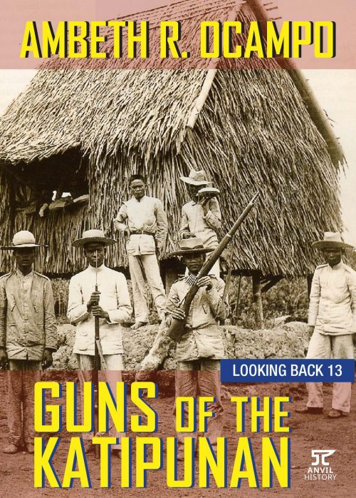 Guns of the Katipunan: Looking Back 13