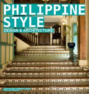 Philippine Style: Design & Architecture