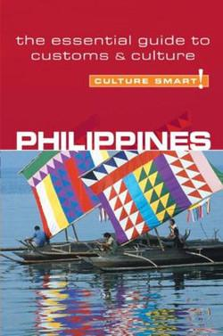 Culture Smart: Philippines - A Quick Guide to Customs & Etiquette