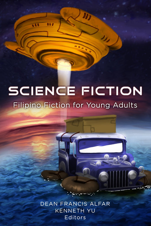 Science Fiction : Filipino Fiction for Young Adults