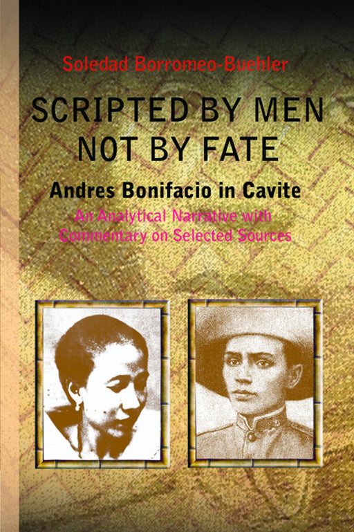 Scripted By Men Not By Fate: Andres Bonifacio in Cavite