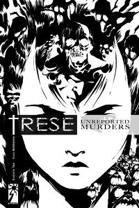 Trese #2 : Unreported Murders