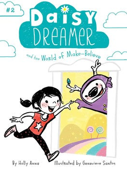 Daisy Dreamer and the World of Make-Believe #2