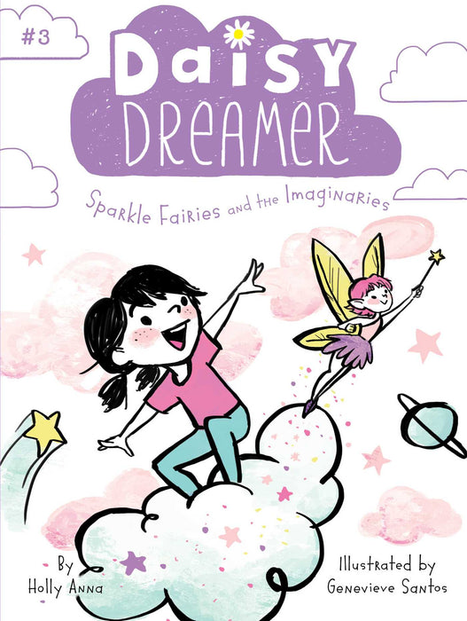 Daisy Dreamer Sparkle Fairies and the Imaginaries #3