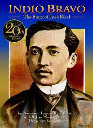 Indio Bravo: The Story of Jose Rizal