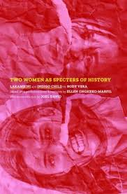 Two Women As Specters of History: LAKAMBINI and INDIGO CHILD by Rody Vera