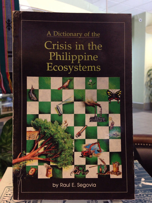 A Dictionary of the Crisis in the Philippine Ecosystems