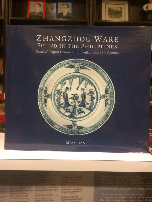"Zhangzhou Ware Found in the Philippines: ""Swatow"" Export Ceramics from Fujian 16th-17th Century"