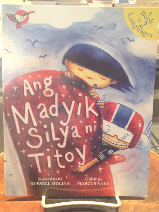Ang Madyik Silya ni Titoy/Titoy's Magical Chair/A Book in 2 Languages