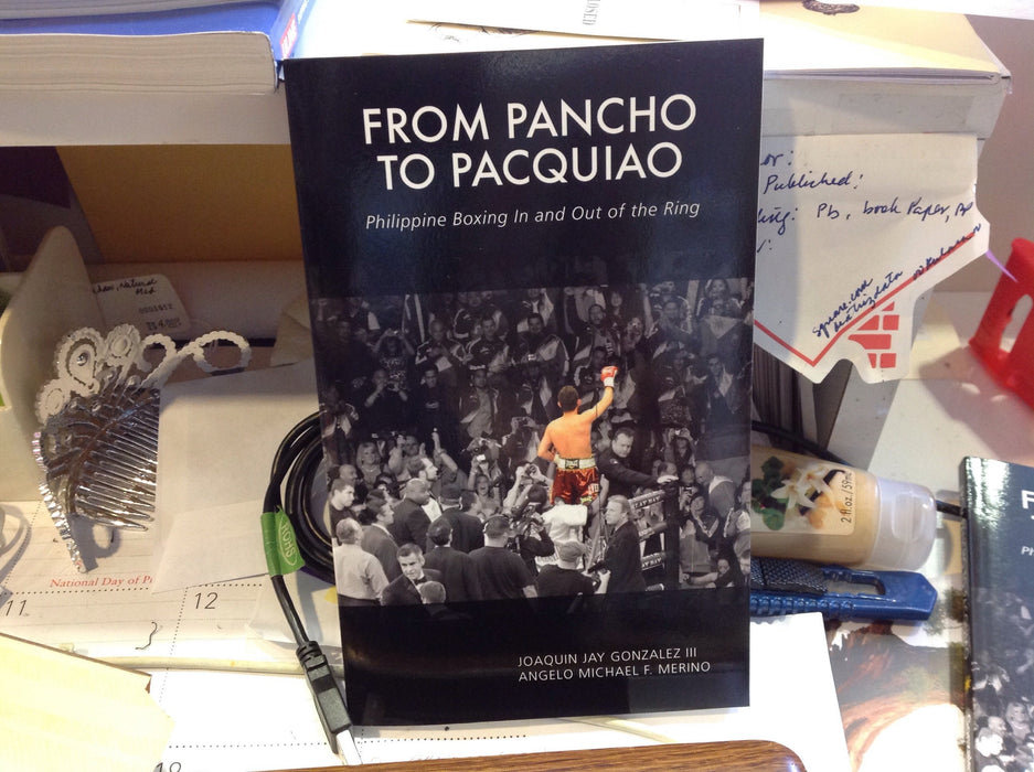 From Pancho to Pacquiao: Philippine Boxing In and Out of the Ring