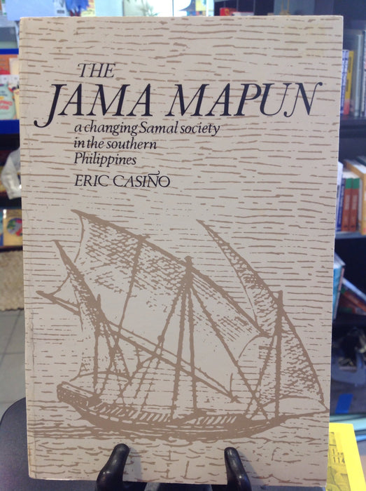 The Jama Mapun: A Changing Samal Society in the Southern Philippines