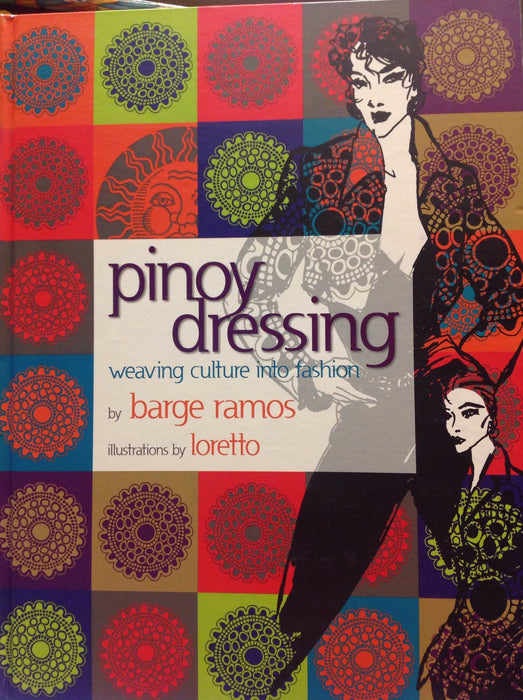 Pinoy Dressing: Weaving Culture into Fashion
