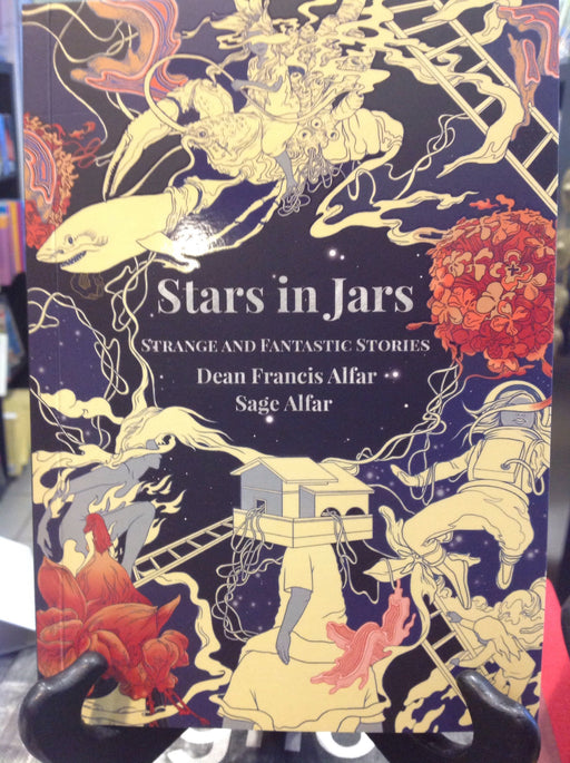 Stars in Jars: Strange and Fantastic Stories