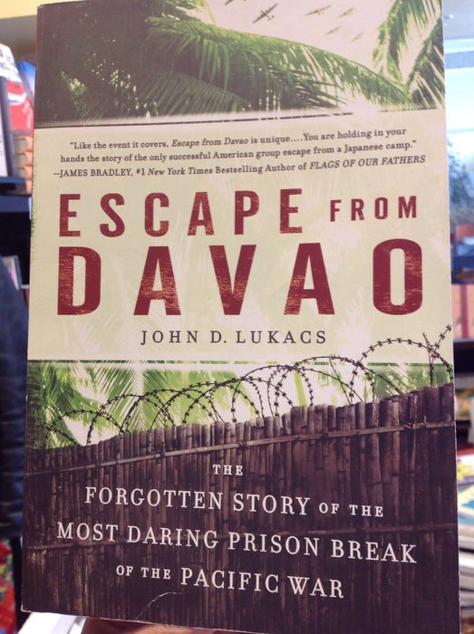 Escape from Davao - The Forgotten Story of the Most Daring Prison Break of the Pacific War