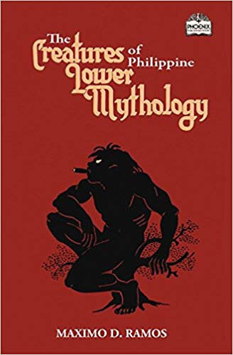 The Creatures of Philippine Lower Mythology
