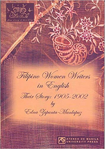 Filipino Women Writers in English: Their Story, 1905-2002