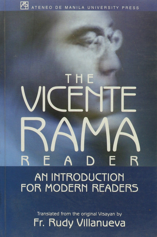 The Vicente Rama Reader: An Introduction for Modern Readers