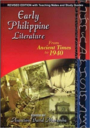 Early Philippine Literature From Ancient Times to 1940