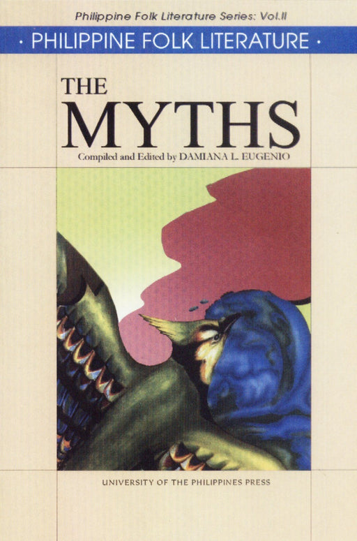 Philippine Folk Literature Series: The Myths, vol: II