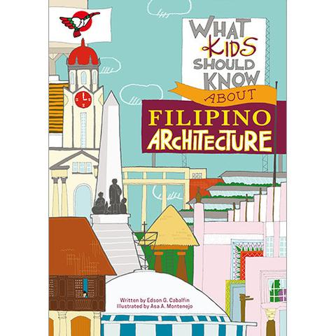 What Kids Should Know About Filipino Architecture *PRE-ORDER*